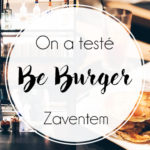 Be Burger à Zaventem