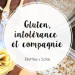 Gluten, intolérance et compagnie : on fait le point