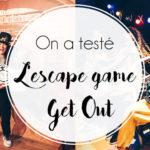 L'escape game de l'horreur chez Get out, à Bruxelles