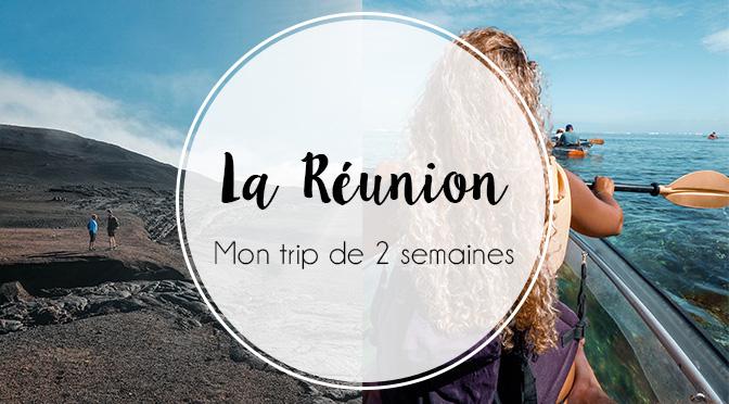 manon_mixe trip La Réunion 2 semaines itinéraire