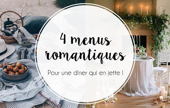 4 menus romantiques pour la Saint Valentin