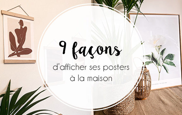 1120-posterstore-afficher-poster-à-la-maison-header-bis-manon