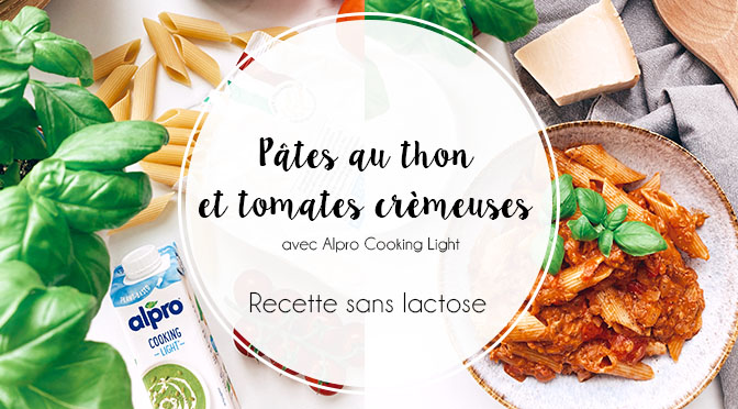 recette-végétale-pâtes-thon-tomates-crème-alpro-cooking-light