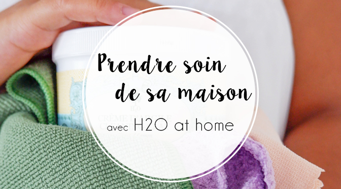 H2O_at_home_Ellemixe_Couverture_Maison