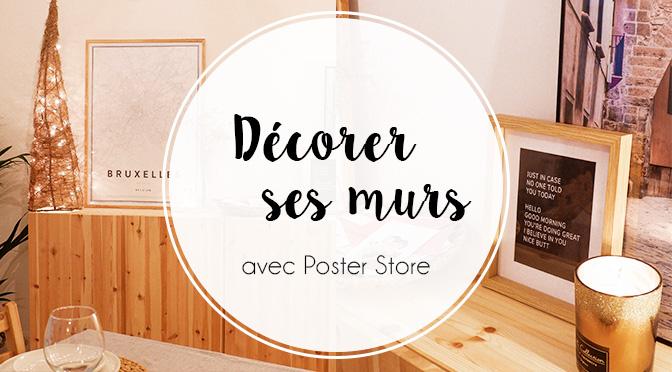 Décorer ses murs avec Poster Store - Ellemixe by Manon